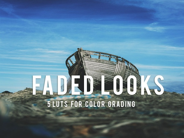 5 Faded Look LUTs