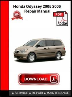 Honda Odyssey 2005 2006 Repair Manual