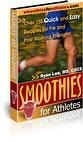 Smoothies for Athletes (Recipe Book with MRR)