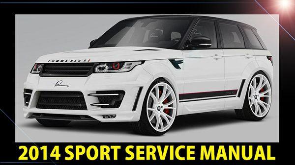 ►☼◄ Land Rover Range Rover Sport L494 2014 Workshop Service Manual PDF