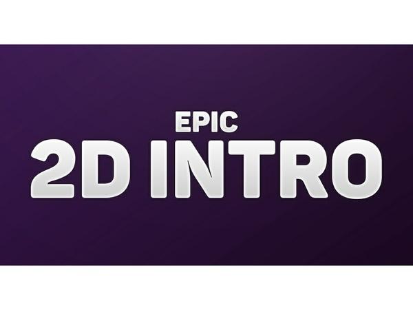 2D Epic Intro