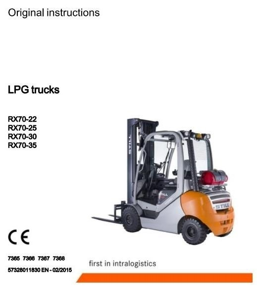 Still Forklift Truck RX70-22T, RX70-25T, RX70-30T, RX70-35T: 7365, 7366, 7367, 7368 Operating Manual