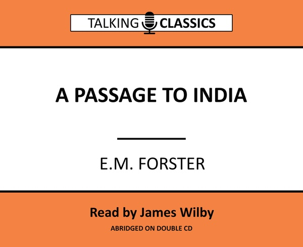 Talking Classics: A Passage to India