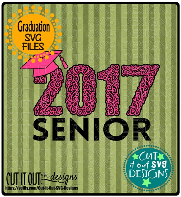 2017 Senior Graduate SVG layered File for Cutting, Printing, HTV Vinyl and Iron on transfers