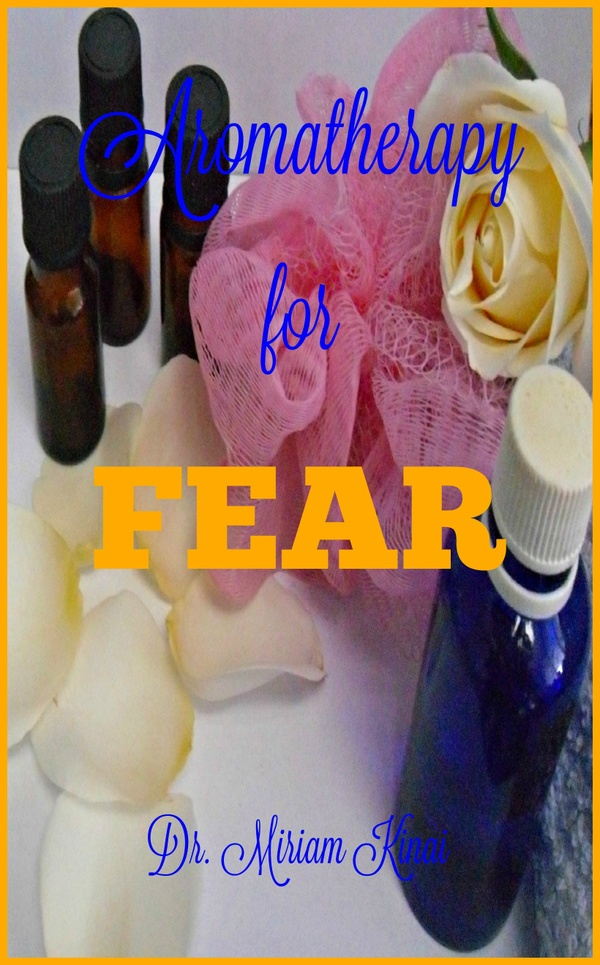 Aromatherapy for Fear