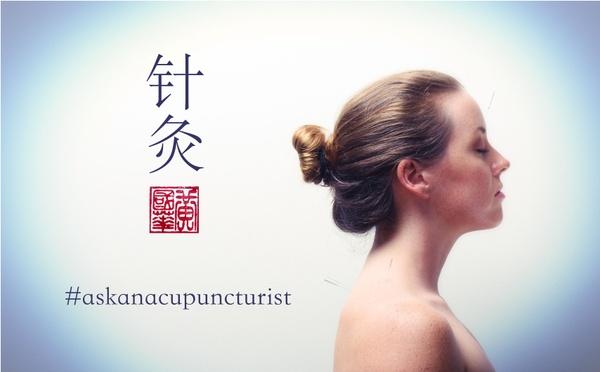 #askanacupuncturist