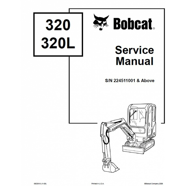 Bobcat 320, 320L Excavator Service Repair Manual PDF S/N 2245 11001 & Above