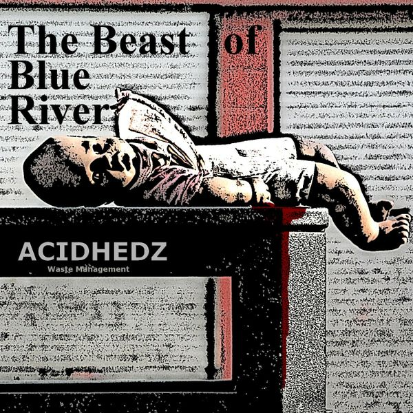 The Beast of Blue River