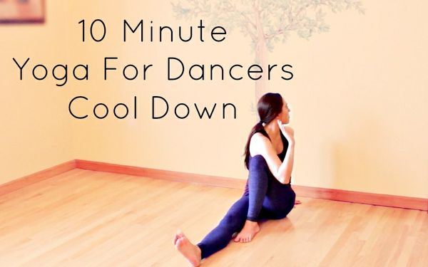 10 Minute Yoga For Dancers Cool Down