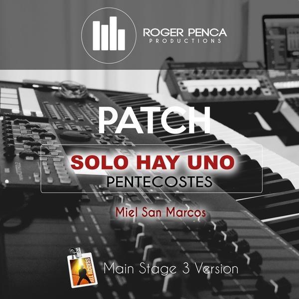 PATCH-SOLO HAY UNO, PENTECOSTES | Miel San Marcos ( Main Stage 3 )