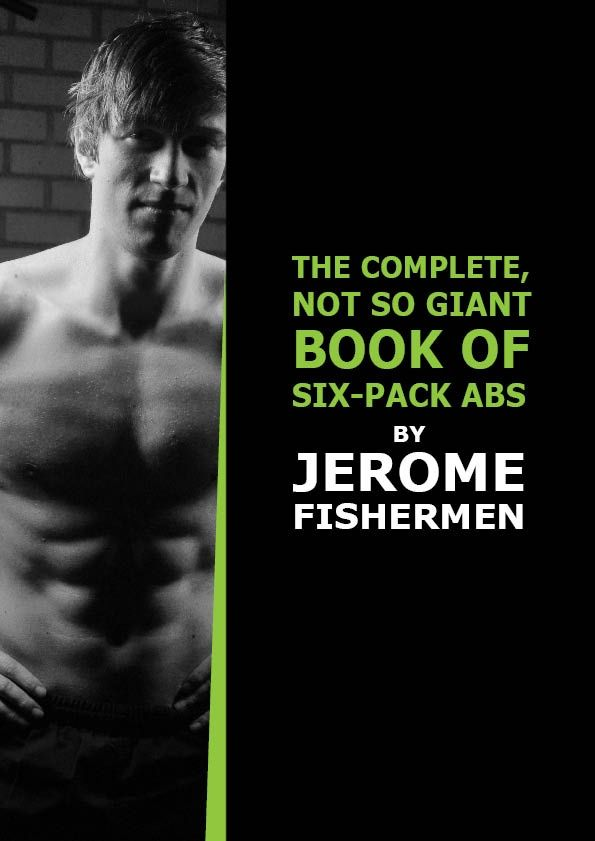 The Complete, Not So Giant Book Of Six-Pack Abs