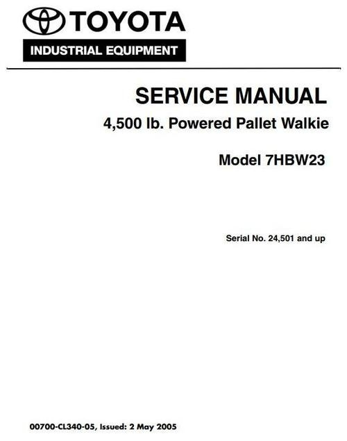Toyota Powered Pallet Walkie 7HBW23 SN 24501 and up Workshop Service Manual and Wiring Diagrams