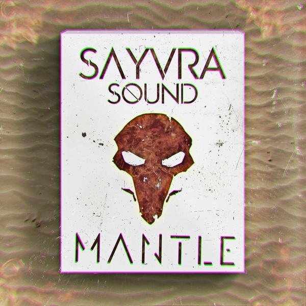 Sayvra - 'Mantle' (HUGE SERUM PRESET/SAMPLE PACK)