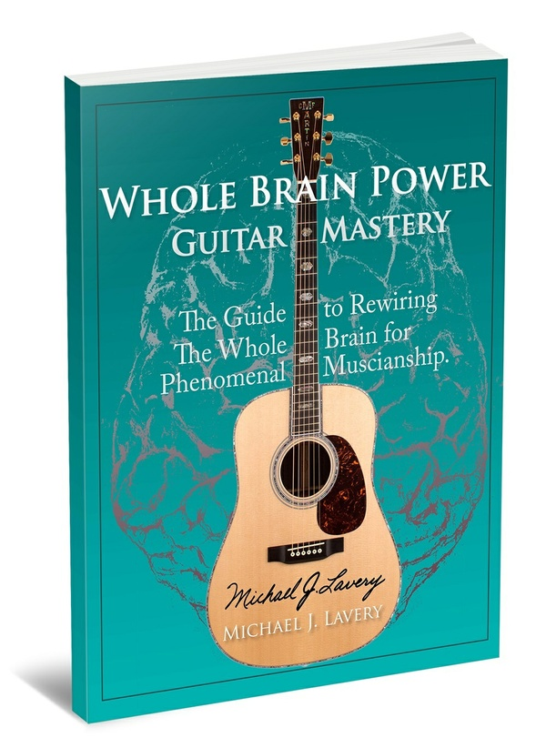 Whole Brain Power: Guitar Mastery