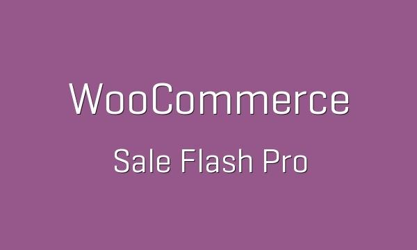 WooCommerce Sale Flash Pro 1.2.6 Extension