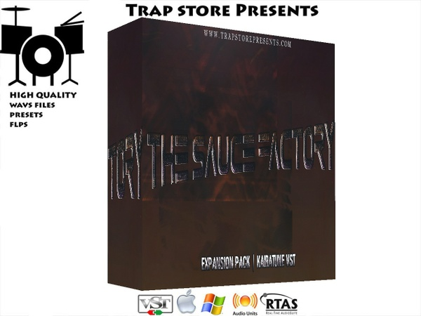 Trap Store Presents - THE SAUCE FACTORY