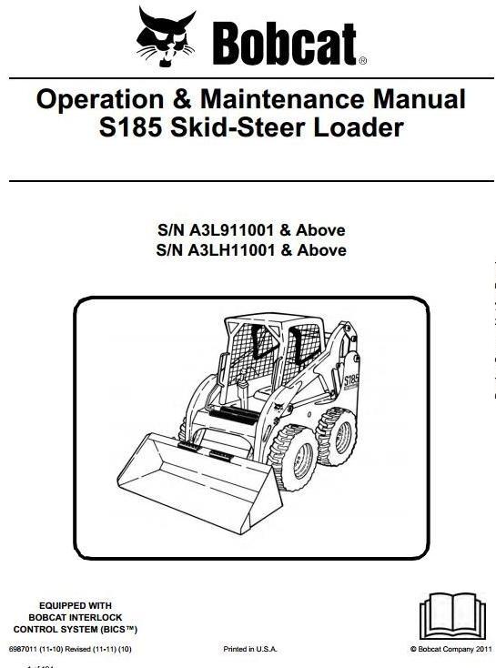 Bobcat Skid Steer Loader Type S185: S/N A3L911001 & Above, S/N A3LH11001 & Above User Manual
