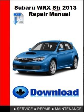 Subaru WRX,STi 2013 Repair Manual