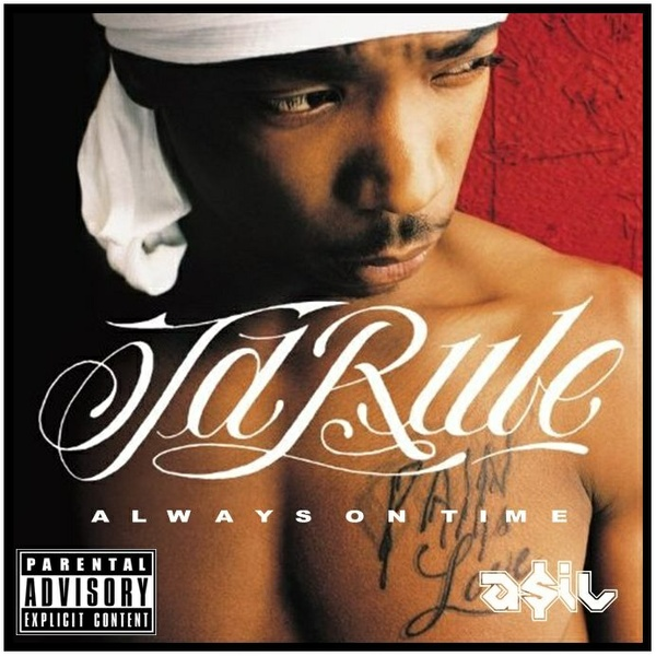 Ja Rule feat. Ashanti - Always On Time (ASIL Rework)