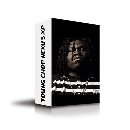 Official Young Chop Nexus Presets 2016