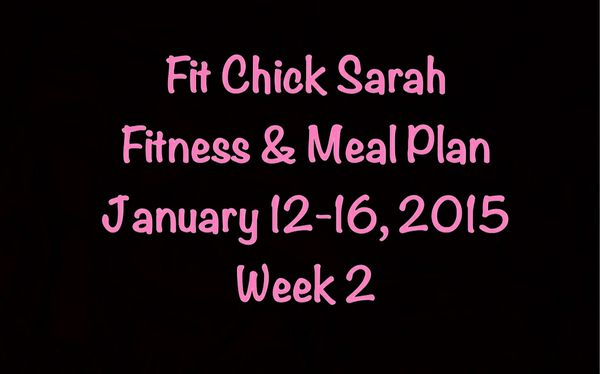 WEEK 2- Fit Chick Sarah Fitness & Meal Plan
