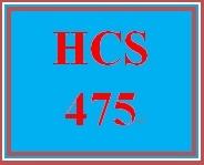 HCS 475 Week 5 Summary Memo