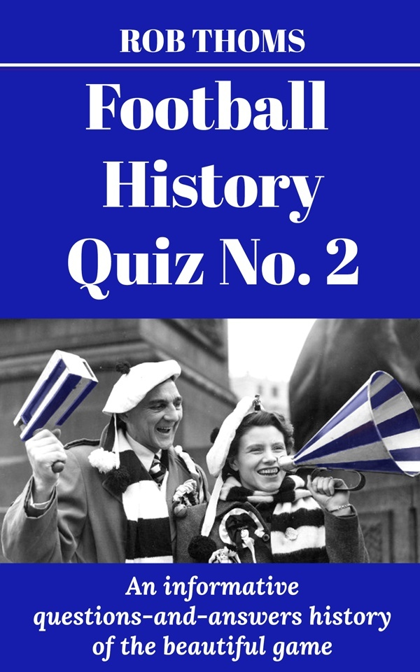 MASSIVE Football History Quiz No. 2