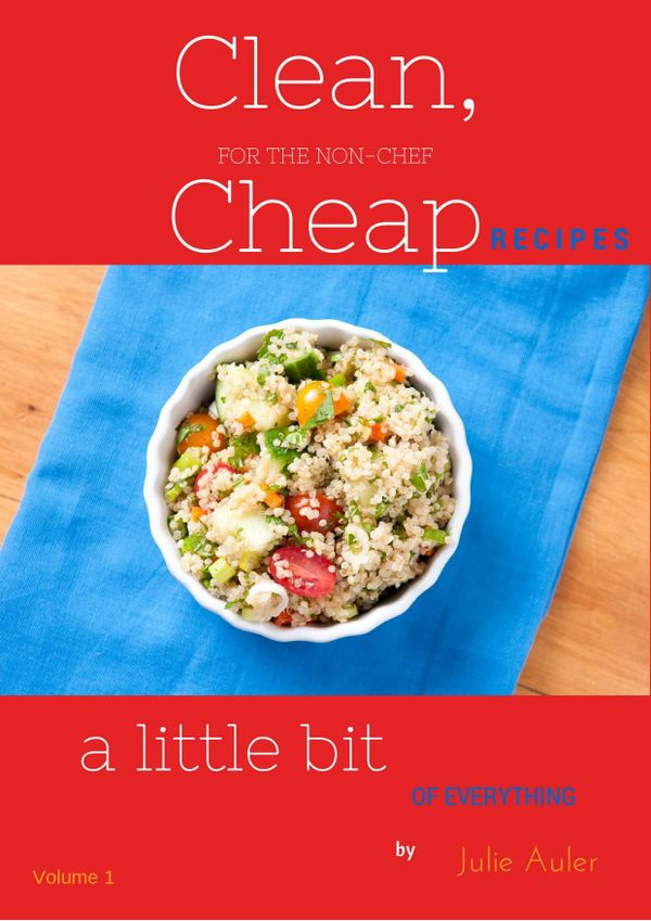 Clean Cheap Recipes Vol. 1