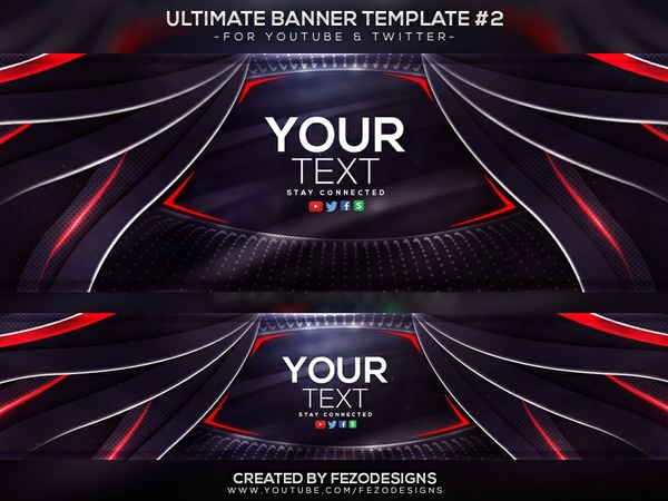 ULTIMATE Banner Template [YouTube & Twitter]