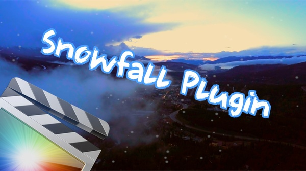 Add Snowfall to your shot with this Final Cut Pro X Plugin