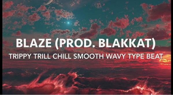 """Blaze"" Chill/Trippy Type Beat (Prod. BlakKat)"