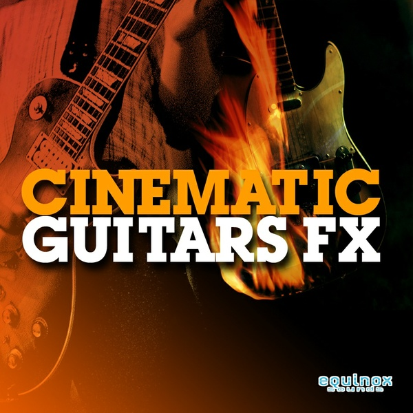 Cinematic Guitars FX