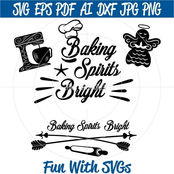 Baking Spirits Bright SVG File, DIY Apron, Towels, Potholders