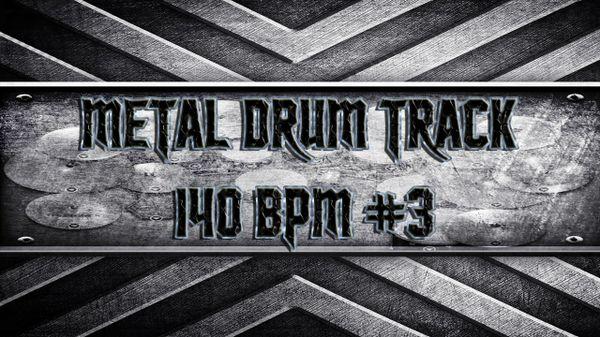 Metal Drum Track 140 BPM #3