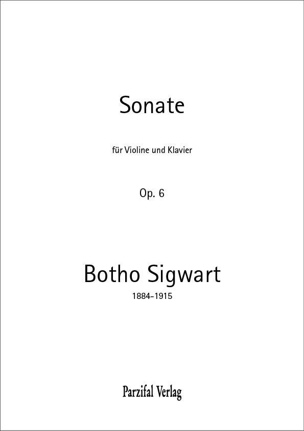 Violinsonate op. 6 – Botho Sigwart