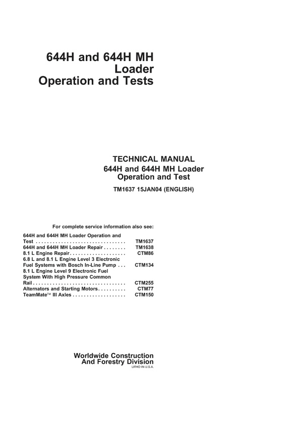 PDF Download John Deere 644H 644H MH WHEEL LOADER OPERATION AND TEST MANUAL DOWNLOAD TM1634