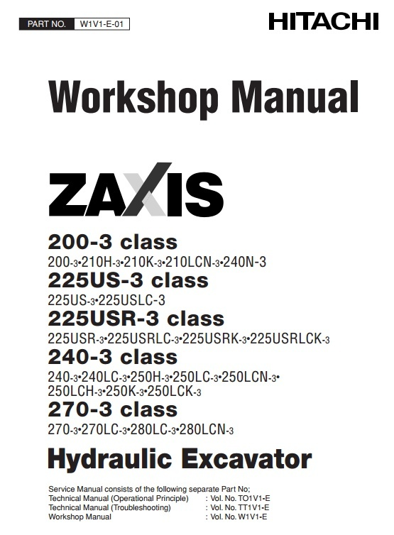 Hitachi Hydraulic Excavator Zaxis 200-3, 225US-3, 225USR-3, 240-3, 270-3 Series Workshop Manual