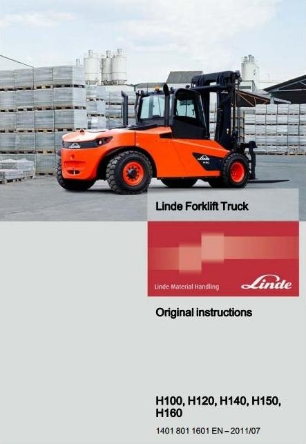 Linde Forklift Truck H 1401 Series: H100, H120, H140, H150, H160 Operating Instructions User Manual