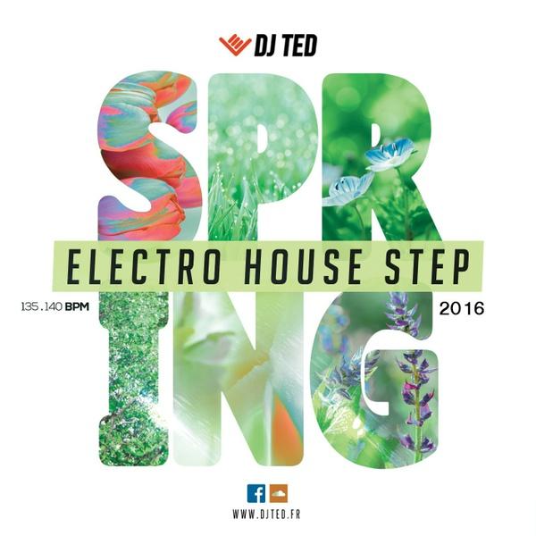 Electro House Step Spring 2016 - Bpm Step