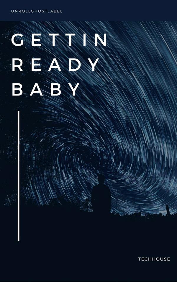 Gettin ready baby (Original Mix)