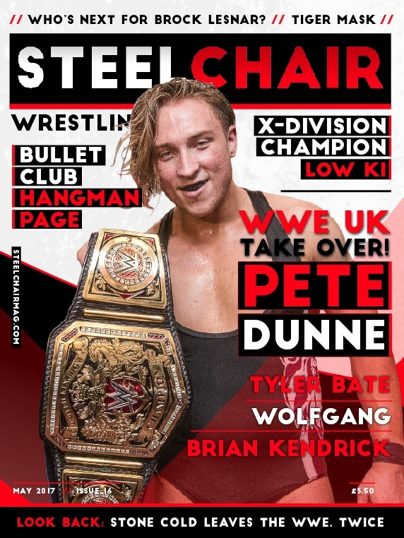 SteelChair Wrestling Magazine #16 - Pete Dunne, Tyler Bate