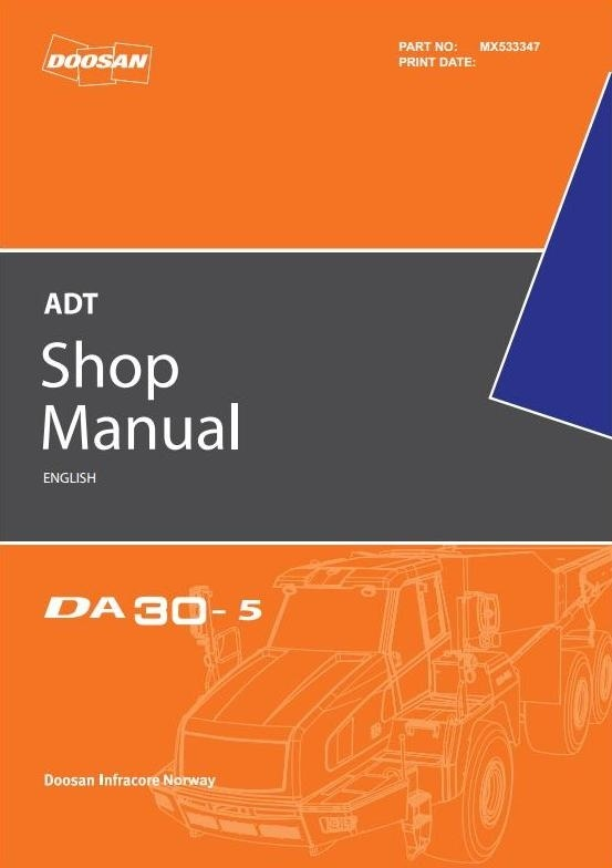 Doosan Articulated Dump Truck Type DA30-5 Workshop Service Manual