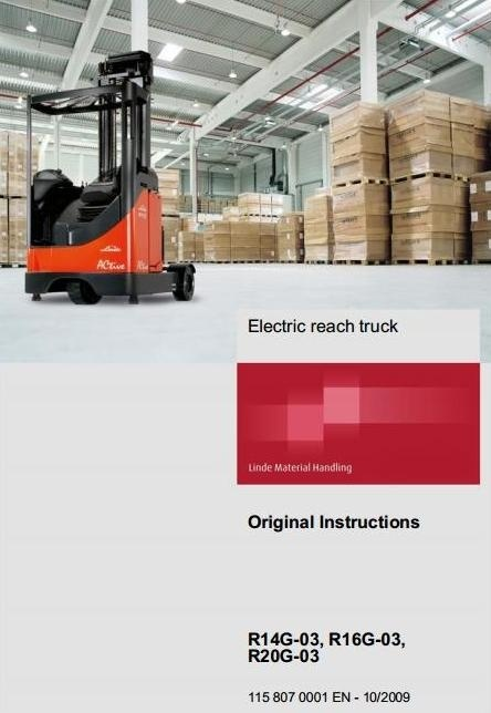 Linde Electric Reach Truck Type 115-03: R14G-03, R16G-03, R20G-03 Operating Instructions