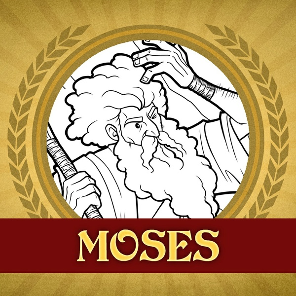 The Heroes of the Bible: Moses