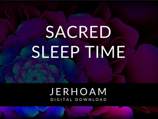 JERHOAM  |  Sacred Sleep Time