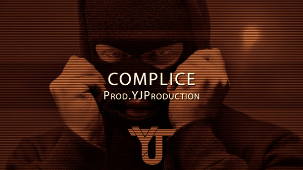 [FREE] Complice | YJ Production