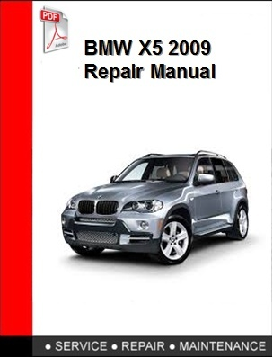 BMW X5 2009 Repair Manual