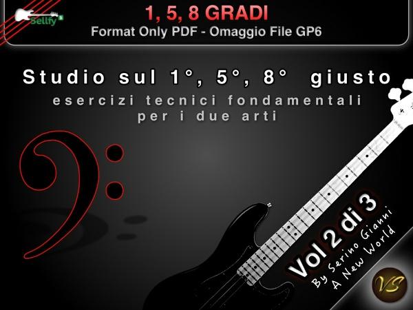 VOL 2 - 1°, 5°, 8° GRADI - FROMAT PDF HD - (IN OMAGGIO FILE GP6)