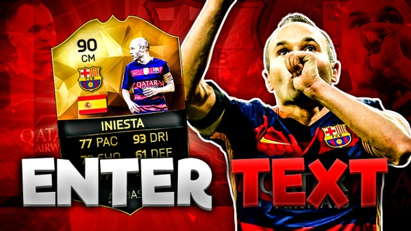 FIFA 16 90 Iniesta Thumbnail Template (NO PHOTOSHOP NEEDED) TOTW 27