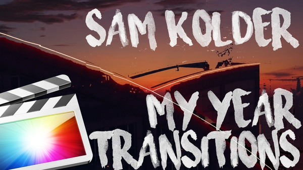 LUMA FADE V2! SAM KOLDER MY YEAR 2016 TRANSITIONS